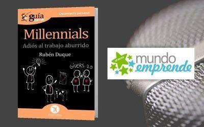 El 'GuíaBurros: Millennials' en el programa de radio Mundo Emprende